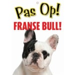 Waakbord nederlands kunststof franse bull (21X15 CM)