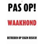 Waakbord nederlands kunststof betreden op eigen risico (21X15 CM)